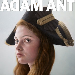 Adam Ant - Adam Ant is The BlueBlack Hussar In Marrying The Gunners Daughter Album Review