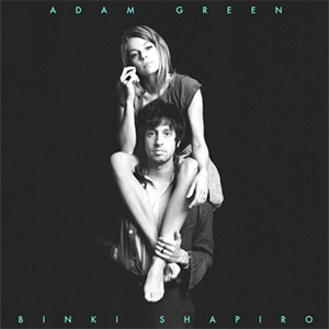 Adam Green & Binki Shapiro - Adam Green & Binki Shapiro Album Review Album Review