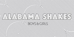 Alabama Shakes Boys and Girls Album
