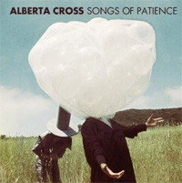 Alberta Cross - Songs Of Patience Cover