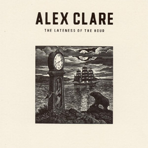 Alex Clare - The Lateness of the Hour Album Review