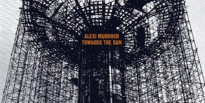 Alexi Murdoch Towards the Sun Album
