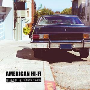 American Hi-fi Blood And Lemonade Album