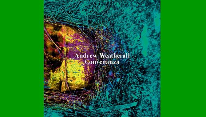 Andrew Weatherall Convenanza Album