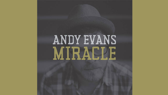 Andy Evans Miracle Album