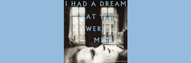 Hamilton Leithuaser & Rostam - I Had A Dream That You Were Mine