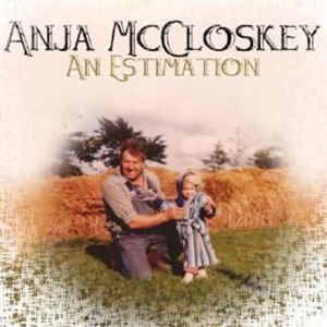 Anja McCloskey - An Estimation Album review  Album Review