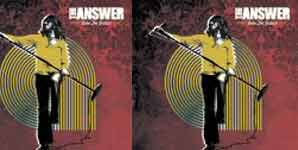The Answer - Into The Gutter