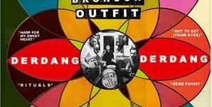 Archie Bronson Outfit - Derdang Derdang Album Review