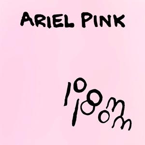 Ariel Pink Pom Pom Album