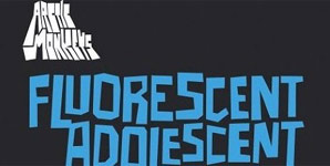 Arctic Monkeys - Fluorescent Adolescent Single Review