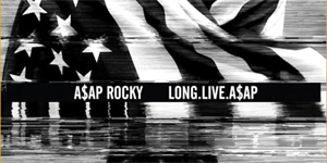 ASAP Rocky - Long.Live.ASAP Album Review Album Review