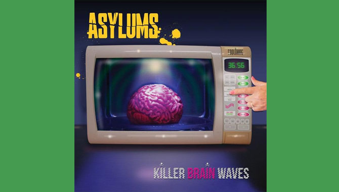 Asylums - Killer Brain Waves Album Review
