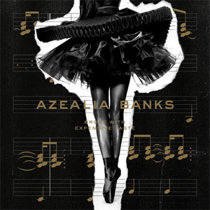 Azealia Banks - Broke With Expensive Taste Album Review