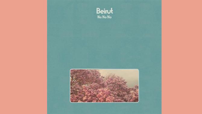 Beirut No No No Album