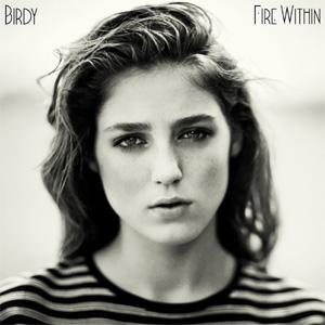 Birdy Fire Within Album