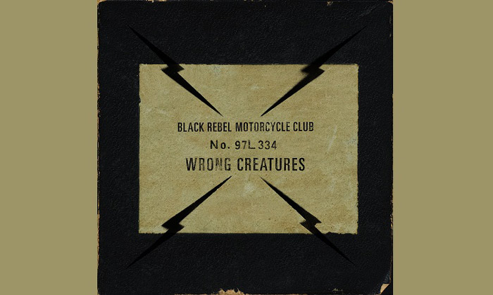 Black Rebel Motorcycle Club - Wrong Creatures Album Review