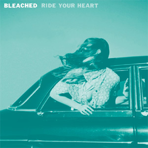 Bleached - Dreaming Without You Single Review Single Review