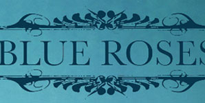 Blue Roses - Eponymous Album Review
