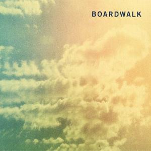 Boardwalk Boardwalk Album