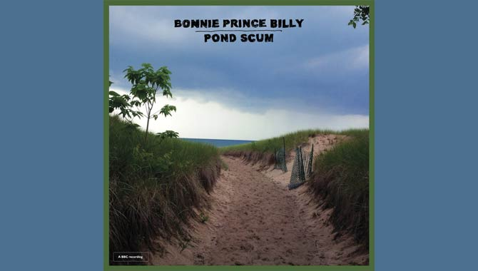 Bonnie 'Prince' Billy - Pond Scum Album Review