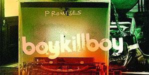Boy Kill Boy - Promises Single Review