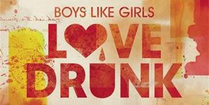 Boys Like Girls - Love Drunk Album Review