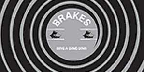 Brakes - Ring A Ding Ding Single Review