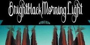 Brightblack Morning Light - Motion To Rejoin