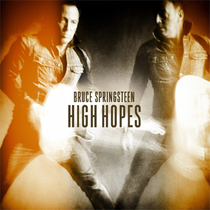 Bruce Springsteen High Hopes Album