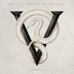Bullet For My Valentine - Venom Album Review