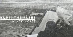 Burn The Fleet Black Holes Single