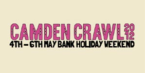 Camden Crawl 2012 - Live Review