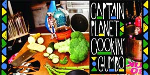 Captain Planet Cookin Gumbo Album