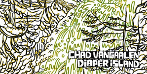 Chad Vangaalen - Diaper Island Album Review