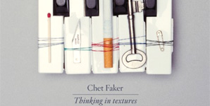 Chet Faker Thinking In Textures EP