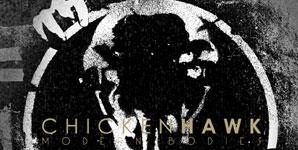 Chickenhawk Modern Bodies Album