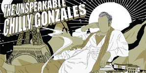 Chilly Gonzales The Unspeakable Chilly Gonzales Album