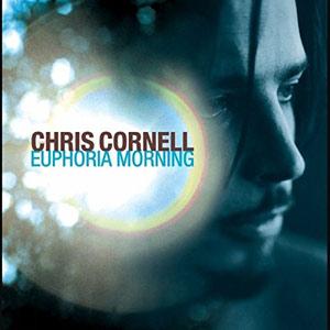 Chris Cornell Euphoria Mo(u)rning (Re-Issue) Album