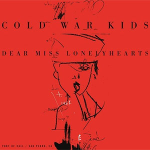 Cold War Kids - Dear Miss Lonely Hearts Album Review Album Review