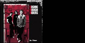 Cosmic Rough Riders - In Time Single Review