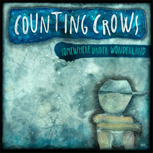 Counting Crows - Somewhere Under Wonderland Album Review