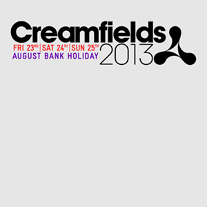 Creamfields 2013 - Preview Feature