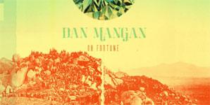Dan Mangan - Oh Fortune