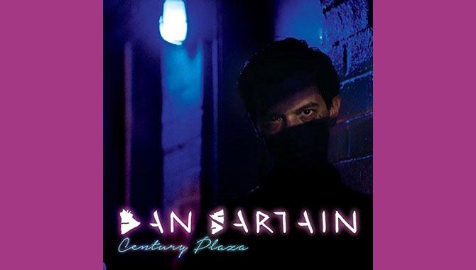 Dan Sartain Century Plaza Album
