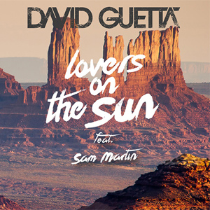 David Guetta - Lovers on the Sun ft. Sam Martin Single Review Single Review