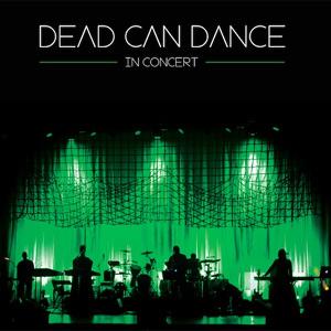 Dead Can Dance Dead Can Dance In Concert Album