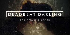 Deadbeat Darlings - The Angel's Share Album Review