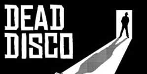 Dead Disco - The Treatment