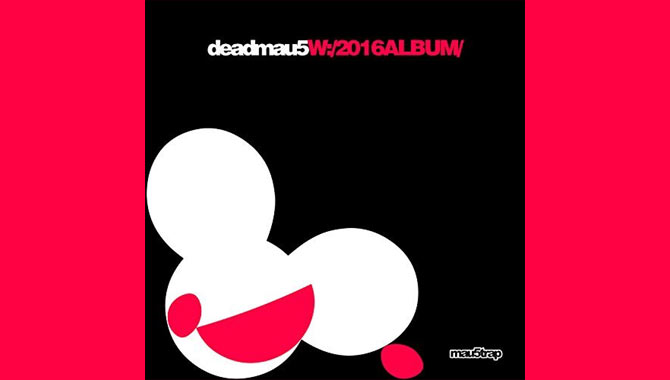 Deadmau5 - W:/2016ALBUM/ Album Review